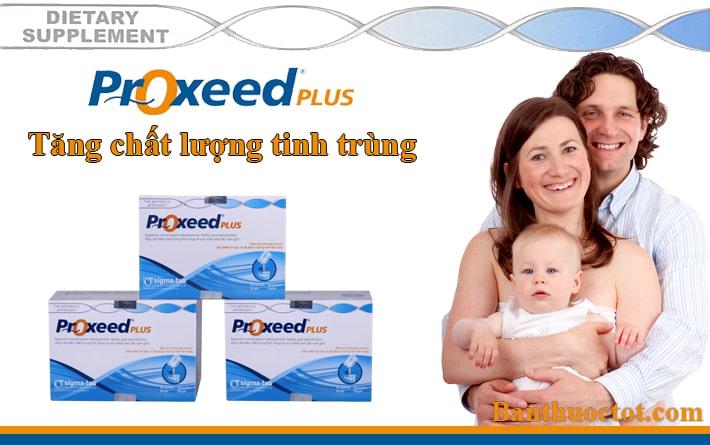 Proxeed Plus tăng chất lượng tinh trùng